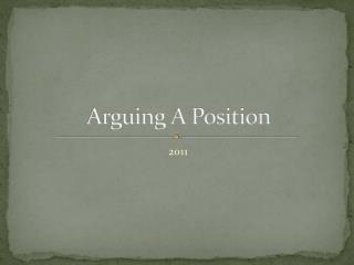 Arguing A Position