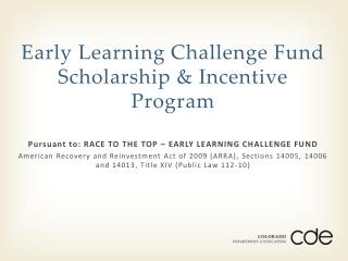 Early Learning Challenge Fund Scholarship & Incentive Program