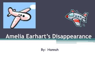 Amelia Earhart's Disappearance