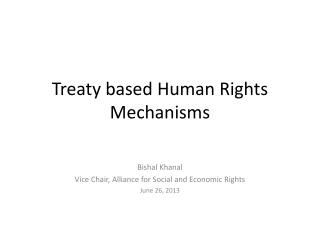 Treaty based Human Rights Mechanisms