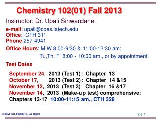 Chemistry  102(01) Fall 2013