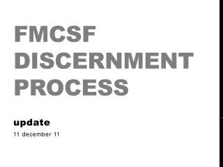 FMCSF Discernment Process