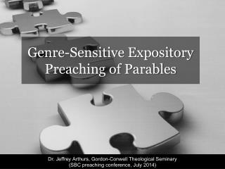 Genre-Sensitive Expository Preaching of Parables
