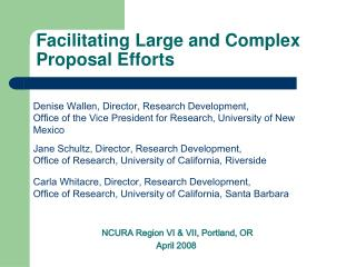 Facilitating Large and Complex Proposal Efforts