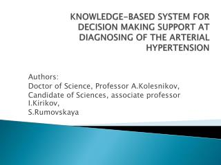 Knowledge-based system for decision making support at diagnosing of the arterial hypertension
