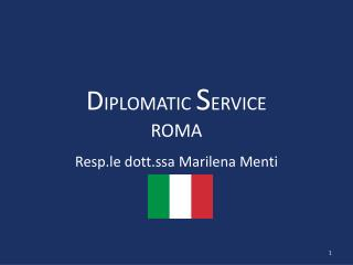 D IPLOMATIC  S ERVICE ROMA