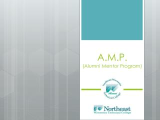 A.M.P . (Alumni Mentor Program )