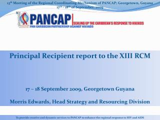 13 th  Meeting of the Regional Coordinating Mechanism of PANCAP; Georgetown, Guyana