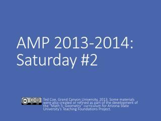 AMP  2013-2014:  Saturday #2