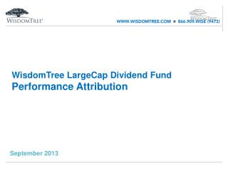 WisdomTree LargeCap Dividend Fund  Performance Attribution