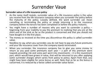 Surrender  Vaue