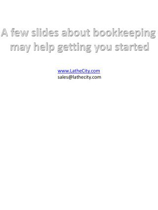 A few slides about bookkeeping  may help getting you started