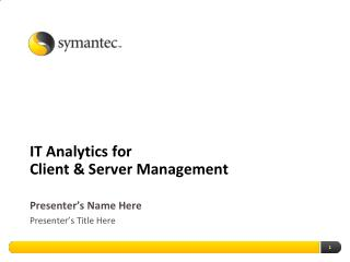 IT Analytics  for Client & Server  Management