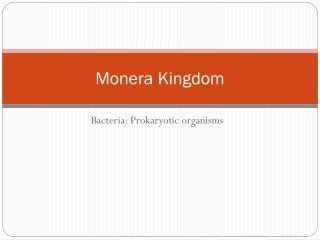 Monera Kingdom