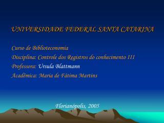 UNIVERSIDADE FEDERAL SANTA CATARINA