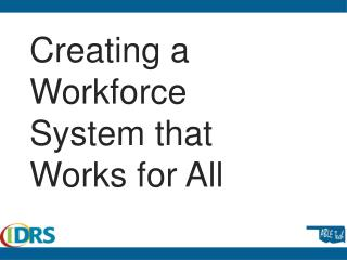 Creating a Workforce System that Works for All