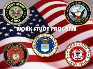 WORK STUDY PROGRAM