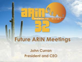 Future ARIN Meetings