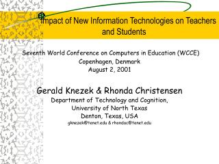 Impact of New Information Technologies on Teachers and Students
