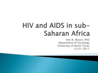 HIV and AIDS in sub-Saharan Africa