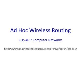Ad Hoc Wireless Routing
