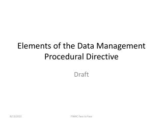 Elements of the Data Management Procedural Directive