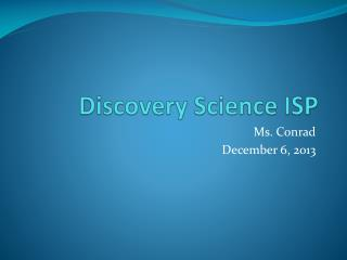 Discovery Science ISP