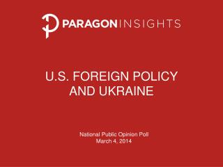 U.S. Foreign Policy  and Ukraine