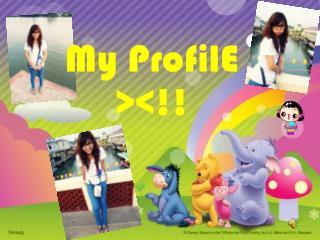 My  ProfilE ><!!
