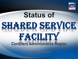 Shared service facility