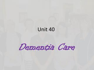Unit 40