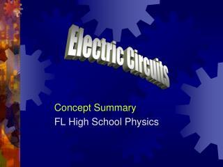Concept Summary FL High  School Physics
