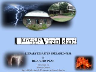 LIBRARY DISASTER  PREPAREDNESS  &  RECOVERY  PLAN