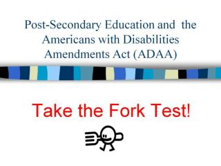 Post-Secondary Education and  the  Americans with Disabilities Amendments Act (ADAA)