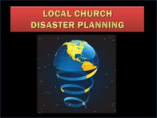 LOCAL CHURCH DISASTER PLANNING
