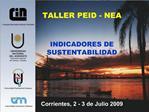 TALLER PEID   NEA INDICADORES DE SUSTENTABILIDAD