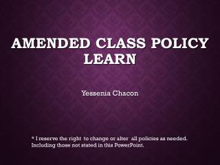 Amended Class Policy LEARN