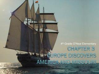 Chapter 3  Europe Discovers America and Missouri