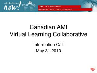 Canadian AMI Virtual Learning Collaborative