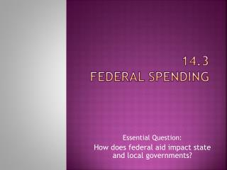 14.3  Federal Spending