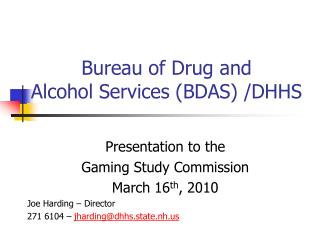 Bureau of Drug and  Alcohol Services BDAS