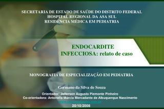 SECRETARIA DE ESTADO DE SA DE DO DISTRITO FEDERAL HOSPITAL REGIONAL DA ASA SUL RESID NCIA M DICA EM PEDIATRIA