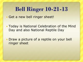 Bell Ringer 10-21-13