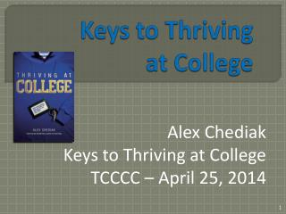 Keys to Thriving at College