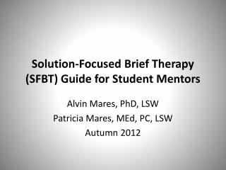 Solution-Focused Brief Therapy (SFBT) Guide for Student Mentors