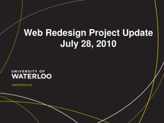 Web Redesign Project Update July 28, 2010