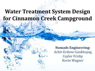 Water Treatment System Design for Cinnamon Creek Campground