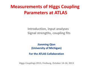 Measurements of Higgs Coupling  Parameters at  ATLAS