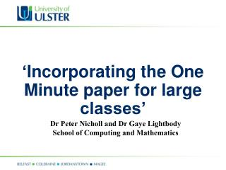 ' Incorporating the One Minute paper for large classes'