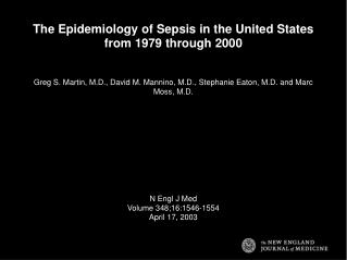 The Epidemiology of Sepsis in the United States from 1979 through 2000
